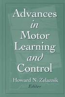Advances in Motor Learning and Control PDF