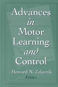 Advances in Motor Learning and Control Book