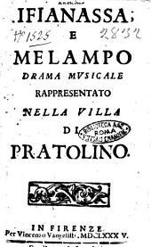 Ifianassa, e Melampo drama musicale rappresentato nella villa di Pratolino