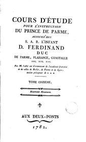 Cours d'etude pour l'instruction du Prince de Parme, aujourd'hui S.A.R. l'Infant d. Ferdinand Duc de Parme, Plaisance, Guastalle etc. etc. etc., 11