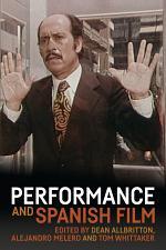 Performance and Spanish film