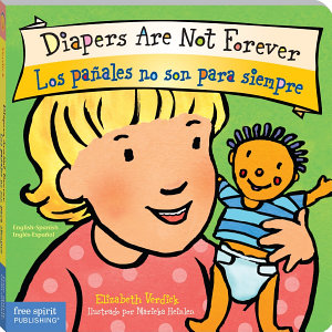 Diapers Are Not Forever / Los pañales no son para siempre