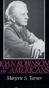 Joan Robinson and the Americans