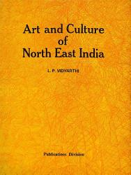 Art and Culture of North East India PDF