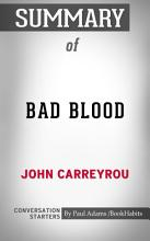 Summary of Bad Blood  Secrets and Lies in a Silicon Valley     PDF