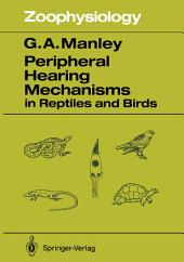 Peripheral Hearing Mechanisms in Reptiles and Birds