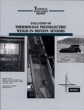 Evaluation of Thermocoax Piezoelectric Weigh-in-Motion Sensors: Technical Evaluation Report
