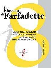 I Riassunti Di Farfadette 08 - Ottava eBook Collection
