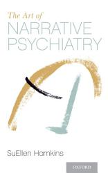 The Art Of Narrative Psychiatry Book PDF