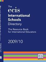 The ECIS International Schools Directory 2009/10