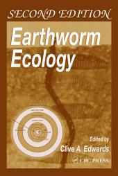 Earthworm Ecology: Edition 2