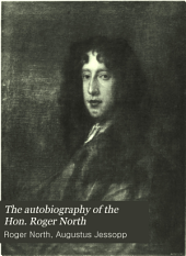 The Autobiography of the Hon. Roger North