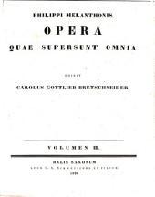 Corpus Reformatorum: Volume 3