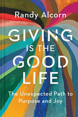 Giving Is the Good Life PDF