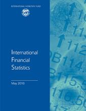International Financial Statistics, May 2010