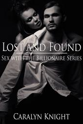 Lost and Found: Sex with the Billionaire Series