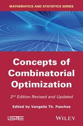 Concepts of Combinatorial Optimization: Edition 2