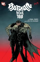 Batman: Year 100 (2006-) #1