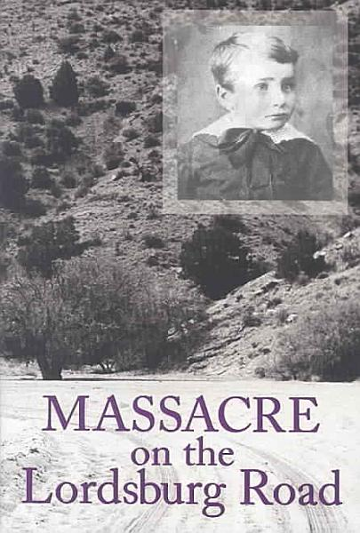 Download Massacre On The Lordsburg Road Book