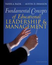 Fundamental Concepts of Educational Leadership and Management: Edition 3