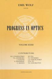 Progress in Optics: Volume 32
