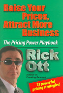 Raise Your Prices  Attract More Business PDF