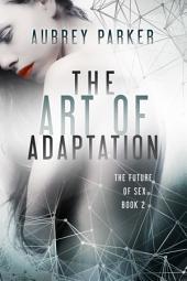The Art of Adaptation
