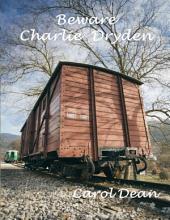 Beware Charlie Dryden