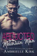 Abducted by the Mountain Man