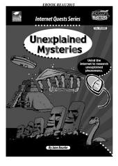 Unexplained Mysteries: Using the Internet to Research Unexplained Phenomena