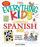 The Everything Kids  Learning Spanish Book PDF