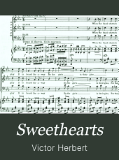 Sweethearts: a comic opera in two acts