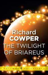 The Twilight of Briareus