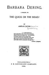 Barbara Dering: A Sequel to The Quick Or the Dead?