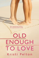 Old Enough to Love