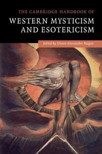 The Cambridge Handbook of Western Mysticism and Esotericism PDF