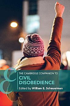 The Cambridge Companion to Civil Disobedience PDF