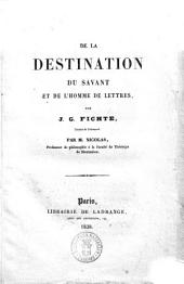 De la destination du savant et de l'homme de lettres par J.G. Fichte