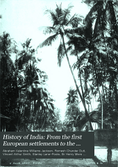 History of India: From the first European settlements to the founding of the English East India Company