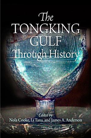 The Tongking Gulf Through History PDF