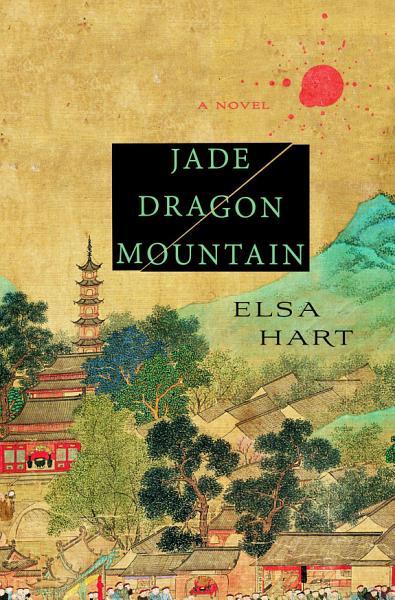 Download Jade Dragon Mountain Book