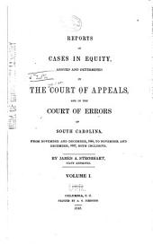 Reports of Cases in Equity, Argued and Determined in the Court of Appeals, and in the Court of Errors of South Carolina: From November and December, 1846, to [May Term, 1850] ...
