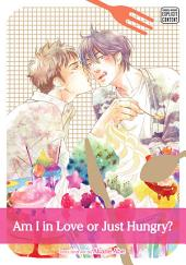 Am I in Love or Just Hungry? (Yaoi Manga)