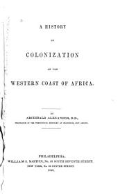 A History of Colonization on the Western Coast of Africa