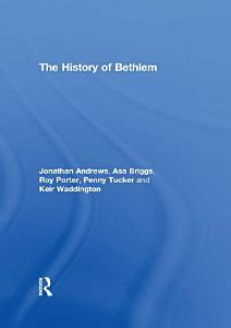 The History of Bethlem PDF