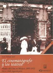 1900: Segunda parte. El cinematógrafo y los teatros: Anales del Cine en México, 1895-1911