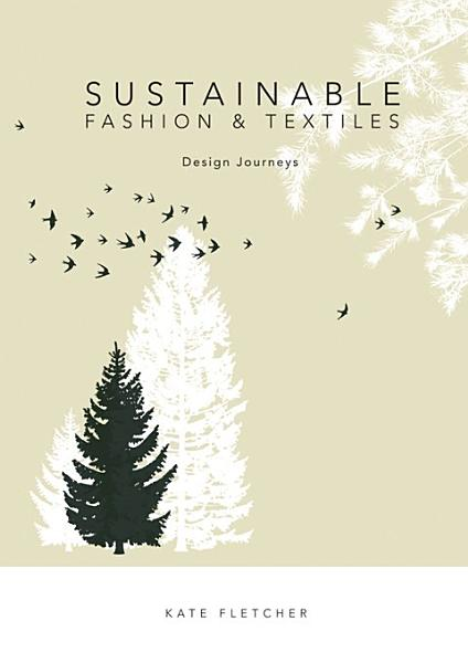 Download Sustainable Fashion and Textiles Book