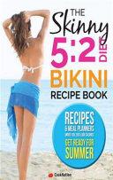 The Skinny 52 Diet Bikini Body Recipe Book