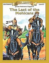 Last of the Mohicans: High Interest Classics with Comprehension Activities