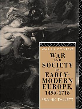 War and Society in Early Modern Europe PDF
